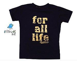 Camiseta For all life - Preta