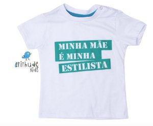 Camiseta Minha mãe é minha estilista - Branca | Turquesa