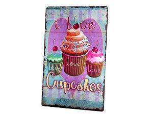 Quadro em Madeira - I Love Cupcakes