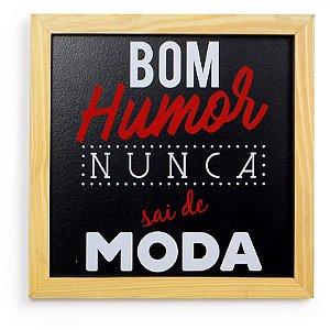 """Quadro Retangular """"Bom Humor"""""""