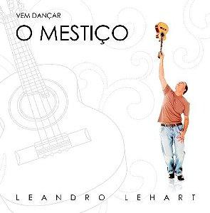 """CD """"VEM DANÇAR O MESTIÇO"""""""