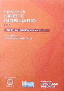 Revista de Direito Imobiliário - RDI - Edição nº 80 - Ed. Thomson Reuters/RT - em parceria com o IRIB