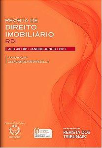 Revista de Direito Imobiliário - RDI - Edição nº 82 - Ed. Thomson Reuters/RT - em parceria com o IRIB