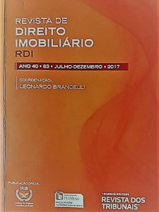 Revista de Direito Imobiliário - RDI - Edição nº 83 - Ed. Thomson Reuters/RT - em parceria com o IRIB