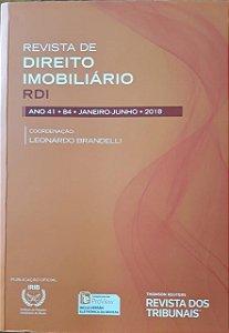 Revista de Direito Imobiliário - RDI - Edição nº 84 - Ed. Thomson Reuters/RT - em parceria com o IRIB