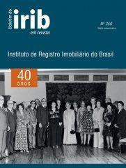Boletim do IRIB em Revista - Edição nº 350  - Publicação comemorativa dos 40 anos do IRIB