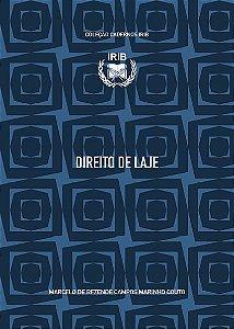 Coleção Cadernos IRIB - Direito de Laje - Marcelo de Rezende Campos Marinho Couto