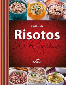 Risotos: 50 receitas
