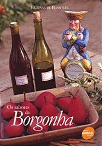 Os sabores da Borgonha