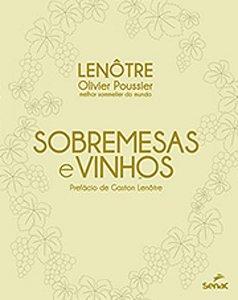 Sobremesas e vinhos: Lenôtre