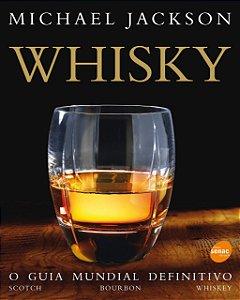 Whisky: o guia mundial definitivo