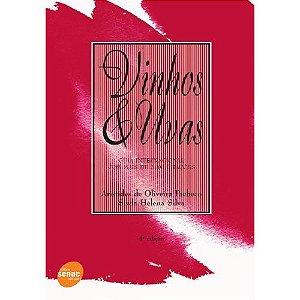 Vinhos & Uvas: Guia Internacional Com Mais de 2.000 Citações