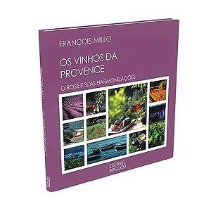 Vinhos da Provence, O Rose e suas harmonizações