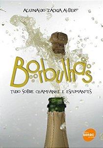 Borbulhas | Tudo sobre champanhe e espumantes