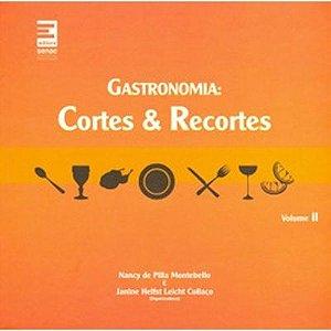Gastronomia | Cortes & recortes (volume 2)