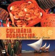 Culinária Nordestina - Encontro de mar e sertão