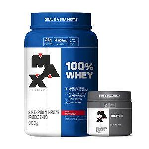 100% Whey 900g Max Titanium + Creatina 150g