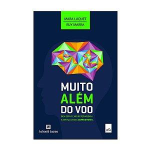 Muito Além do Voo - Mara Luquet, Ruy Marra