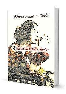 Poemas e versos em Pérola, de Lúcia Maria dos Santos