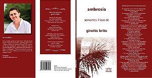 17 ambrosia: sementes líricas de girotto brito