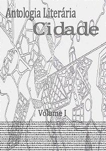 Antologia cidade volume 1