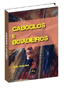 Livro Caboclos E Boiadeiros