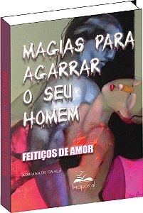 Livro de Magias para agarrar seu Homem