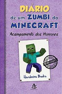 Diário de Um Zumbi Do Minecraft - Acampamento dos Horrores V.06