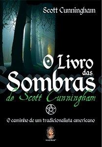 O Livro das Sombras de Scott Cunningham