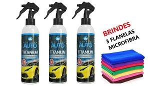 3 Auto Protection Titanium 300ml - Brinde 3 Flanelas de Microfibra + borrifador GRÁTIS (Cristaliza 3 a 5 veículos em média