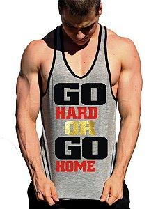 Regata Cavada Go Hard Or Go Home com viés