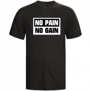 CAMISETA NO PAIN NO GAIN - 1