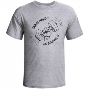 CAMISETA TRAIN HARD BE STRONG