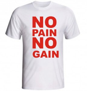 CAMISETA NO PAIN NO GAIN - 2 LETRAS