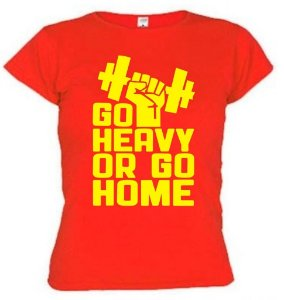 Camiseta Baby Look Go Heavy Or Go Home