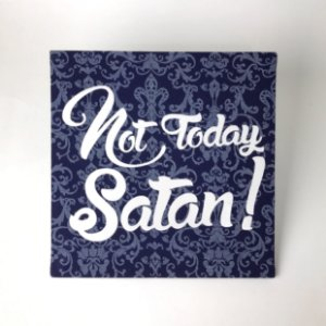 "Quadro Decorativo ""Not Today, Satan!"""