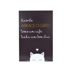 PLACA DECORATIVA PET - ABRACE O GATO