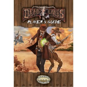DEADLANDS - GUIA DO PISTOLEIRO