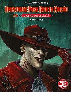 AVENTURAS PARA DUNGEONS & DRAGONS 5E #8: O OLHO DO LEVIATÃ