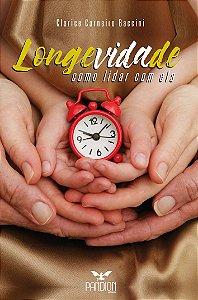 Longevidade: como lidar com ela
