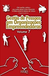 Gestão de pessoas em Organizações empreendedoras - Volume 7