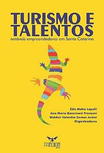 Turismo e Talentos: notáveis Empreendedores em Santa Catarina