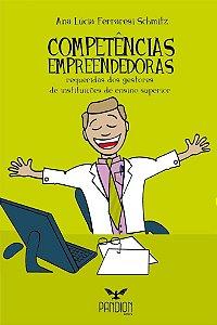 COMPETÊNCIAS EMPREENDEDORAS requeridas dos gestores de instituições de ensino superior