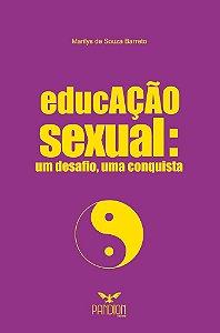 educAÇÃO sexual: um desafio, uma conquista