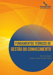 FUNDAMENTOS TEÓRICOS DE  GESTÃO DO CONHECIMENTO | link para fazer download GRATUITO do livro digital na descrição do produto (abaixo)