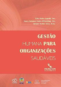 Gestão Humana para organizações saudáveis | link para fazer download GRATUITO do livro digital na descrição do produto (abaixo)