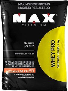 WHEY PRO 1,5kg  (refil) Max Titanium