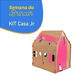 Kit Casa Jr - SEMANA DO BRINCAR