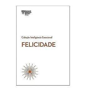 Livro Felicidade - Harvard Business Review