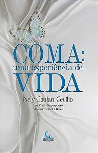 COMA: UMA EXPERIÊNCIA DE VIDA